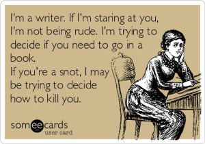 Don't piss off a writer