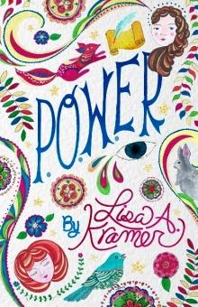 P.O.W.ER, a novel by Lisa Kramer