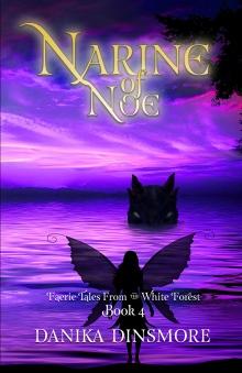 Narine of Noe by Danika Dinsmore
