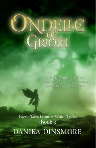 Ondelle of Grioth by Danika Dinsmore